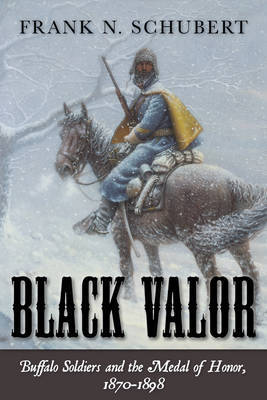 Black Valor by Frank N Schubert
