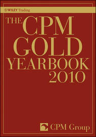 The CPM Gold Yearbook: 2010 by CPM Group image