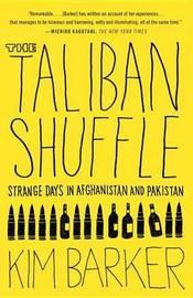 Taliban Shuffle by Kim Barker