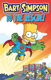 Bart Simpson - to the Rescue by Matt Groening