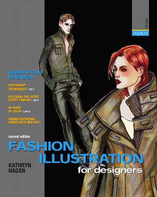 Fashion Illustration for Designers by Kathryn Hagen-Kelly