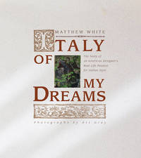 Italy of My Dreams by Matthew White image