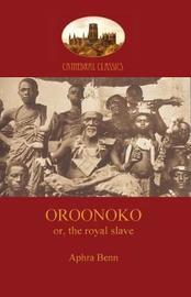 Oroonoko, Prince of Abyssinia by Aphra Behn