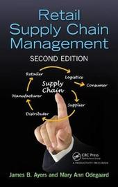 Retail Supply Chain Management by James B Ayers