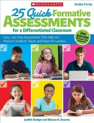 25 Quick Formative Assessments for a Differentiated Classroom by Judith Dodge image