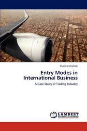 Entry Modes in International Business by Shankar Chelliah
