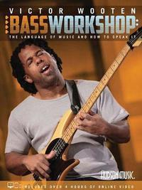 Victor Wooten Bass Workshop by Victor Wooten