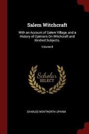Salem Witchcraft by Charles Wentworth Upham image
