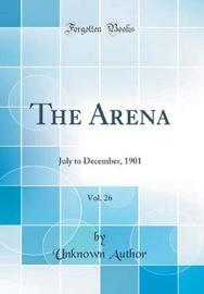 The Arena, Vol. 26 by Unknown Author image