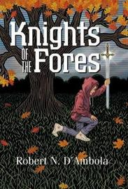 Knights of the Forest by Robert N D'Ambola