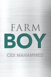 Farm Boy by Cidi Mahammed