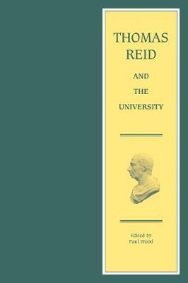 Thomas Reid and the University by Thomas Reid