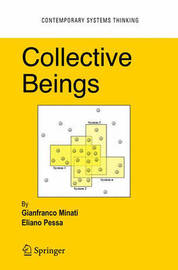 Collective Beings by Gianfranco Minati