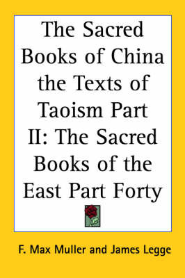 The Sacred Books of China the Texts of Taoism Part II: The Sacred Books of the East Part Forty image