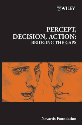 Percept, Decision, Action by Novartis Foundation image