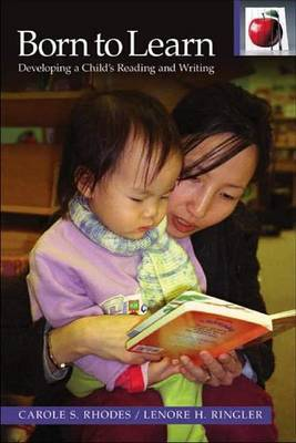 Born to Learn: Developing a Child's Reading and Writing by Carole S. Rhodes image