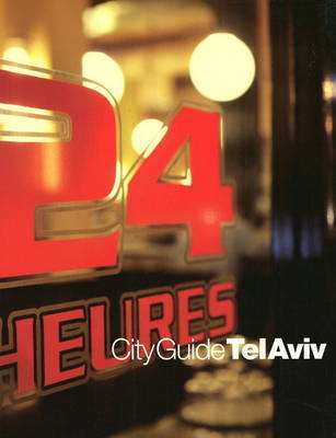 CityGuide Tel Aviv by Lisa Goldman
