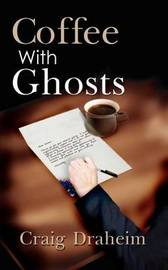 Coffee with Ghosts by Craig Draheim image