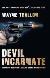 Devil Incarnate by Wayne Thallon image