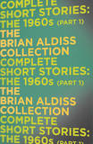 The Complete Short Stories: the 1960s (Part 1) by Brian Aldiss