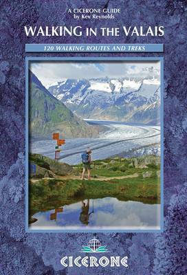Walking in the Valais by Kev Reynolds