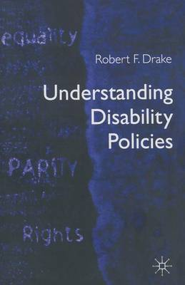 Understanding Disability Policies by Robert F. Drake image
