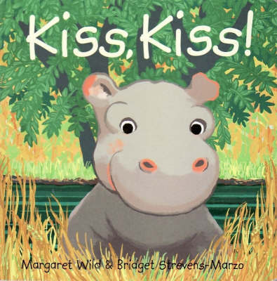 Kiss Kiss! by Margaret Wild