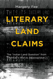 Literary Land Claims by Margery Fee