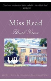 Thrush Green by Miss Read