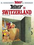 Asterix in Switzerland: Bk 16 by Rene Goscinny