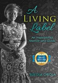 A Living Label by Bukola Oriola