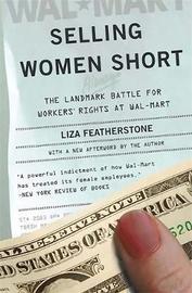 Selling Women Short by Liza Featherstone