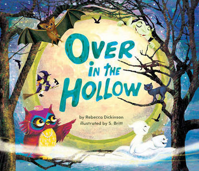 Over in the Hollow by Rebecca Dickinson