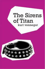 The Sirens Of Titan by Kurt Vonnegut image