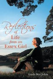 Reflections of Life from an Essex Girl by Linda May Johns image