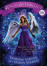 Angel Astrology 101 by Doreen Virtue