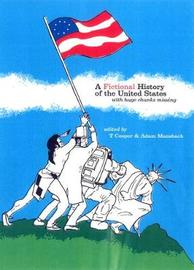 Fictional History Of The United States by Adam Mansbach