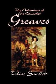 The Adventures of Sir Launcelot Greaves by Tobias Smollett, Fiction, Literary, Action & Adventure by Tobias Smollett
