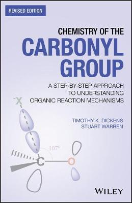 Chemistry of the Carbonyl Group by Timothy K. Dickens