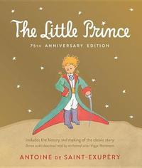 Little Prince by Antoine De Saint Exupery