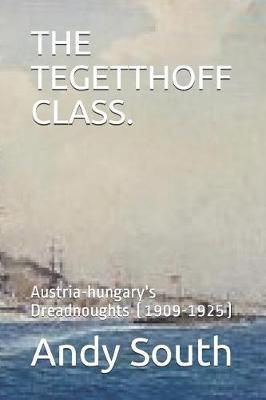 The Tegetthoff Class. by Andy South image