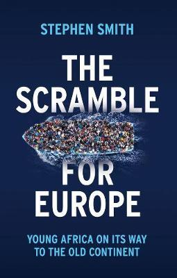 The Scramble for Europe by Stephen Smith