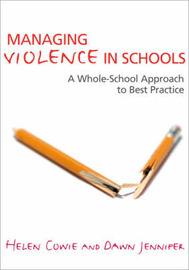 Managing Violence in Schools by Helen Cowie