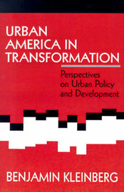 Urban America in Transformation by Benjamin S. Kleinberg image