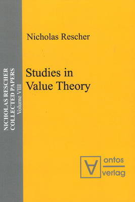Studies in Value Theory by Nicholas Rescher