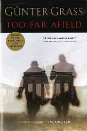 Too Far Afield by Gunter Grass