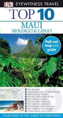 Top 10 Maui, Molokai & Lanai by Bonnie Friedman