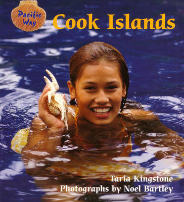 Pacific Way - the Cook Islands by Taria Kingston