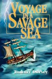 Voyage in a Savage Sea by Tommy Dorsey image