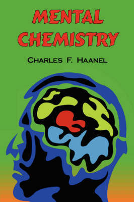 Mental Chemistry by Charles F Haanel image